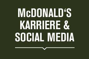 Mc Donald's Karriere & Social Media
